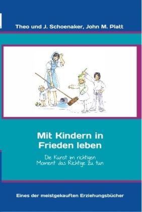 Mit kindern in frieden leben for Minimalistisch leben mit kindern