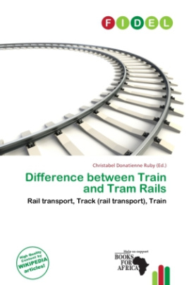 Difference between Train and Tram Rails