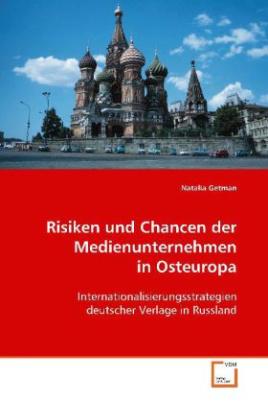 Risiken und Chancen der Medienunternehmen in Osteuropa