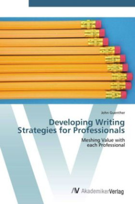Developing Writing Strategies for Professionals