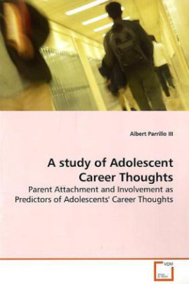 A study of Adolescent Career Thoughts