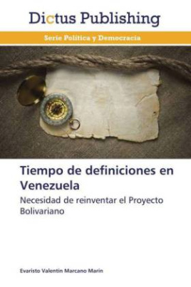 Tiempo de definiciones en Venezuela