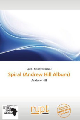 Spiral (Andrew Hill Album)