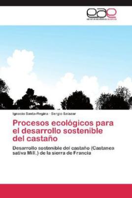 Procesos ecológicos para el desarrollo sostenible del castaño
