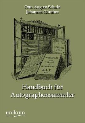 Handbuch für Autographensammler