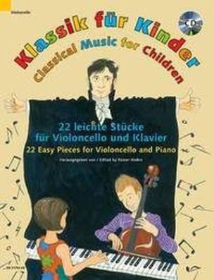 Klassik für Kinder, Violoncello und Klavier, m. Audio-CD