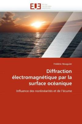 Diffraction électromagnétique par la surface océanique