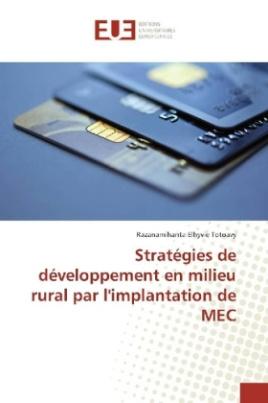 Stratégies de développement en milieu rural par l'implantation de MEC