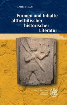 Formen und Inhalte althethitischer historischer Literatur