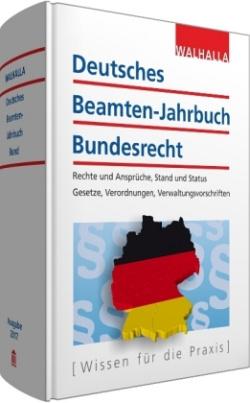 Deutsches Beamten-Jahrbuch Bundesrecht Jahresband 2017