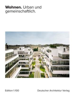 WOHNEN - urban und gemeinschaftlich