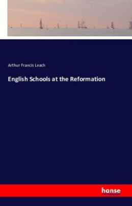 English Schools at the Reformation