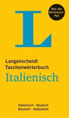 Langenscheidt Taschenwörterbuch Italienisch - Buch und App, m. 1 Buch, m. 1 Online-Zugang