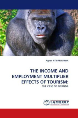 THE INCOME AND EMPLOYMENT MULTIPLIER EFFECTS OF TOURISM: