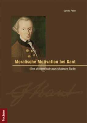 Moralische Motivation bei Kant