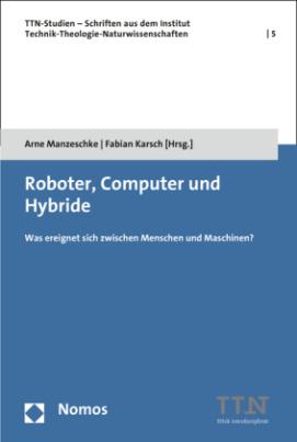 Roboter, Computer und Hybride