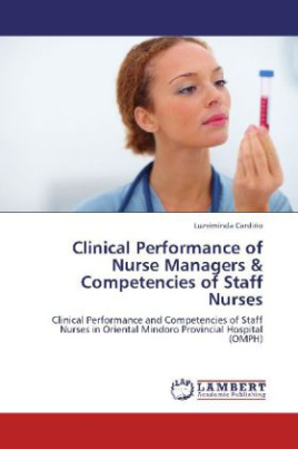 Clinical Performance of Nurse Managers & Competencies of Staff Nurses