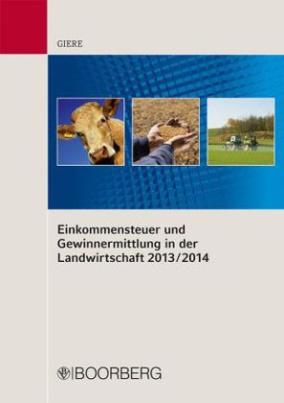 Einkommensteuer und Gewinnermittlung in der Landwirtschaft 2013/2014