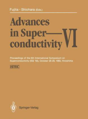 Advances in Superconductivity VI, 2 Vls.
