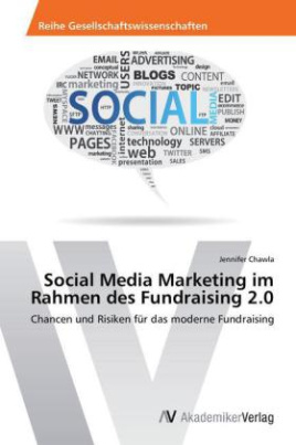 Social Media Marketing im Rahmen des Fundraising 2.0