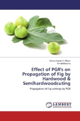 Effect of PGR's on Propagation of Fig by Hardwood & Semihardwoodcuting