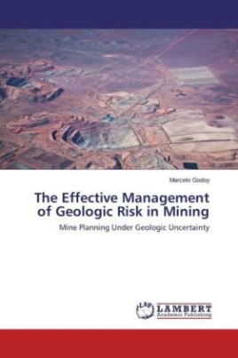 The Effective Management of Geologic Risk in Mining