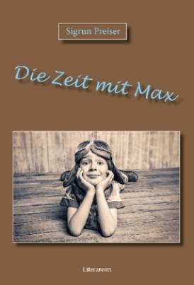 Die Zeit mit Max