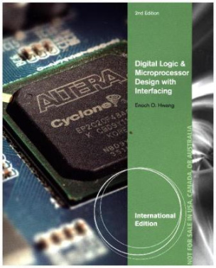 Digital Logic and Microprocessor Design with Interfacing, International Edition