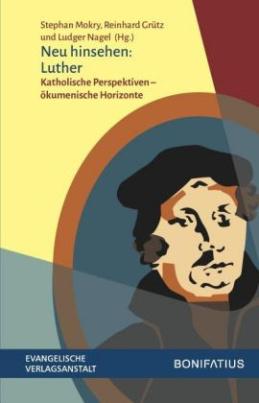 Neu hinsehen: Luther