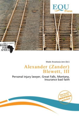 Alexander (Zander) Blewett, III