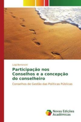 Participação nos Conselhos e a concepção do conselheiro