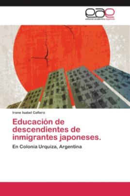 Educación de descendientes de inmigrantes japoneses.
