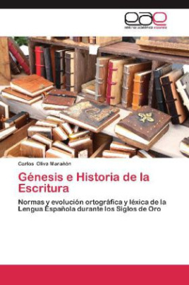 Génesis e Historia de la Escritura