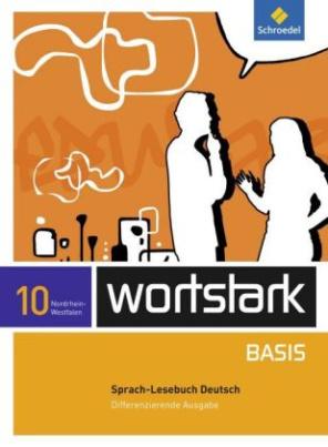 10. Klasse, Sprach-Lesebuch Deutsch
