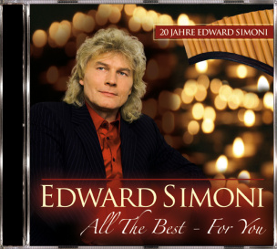 Edward Simoni - All The Best -  For You (20 Jahre Edward Simoni)