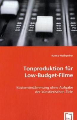 Tonproduktion für Low-Budget-Filme