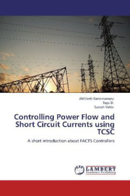 Controlling Power Flow and Short Circuit Currents using TCSC