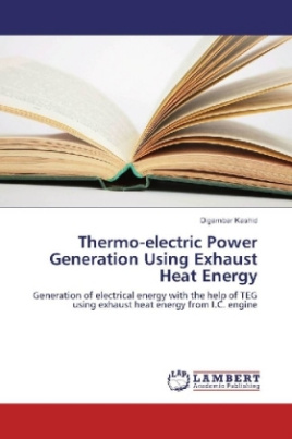 Thermo-electric Power Generation Using Exhaust Heat Energy