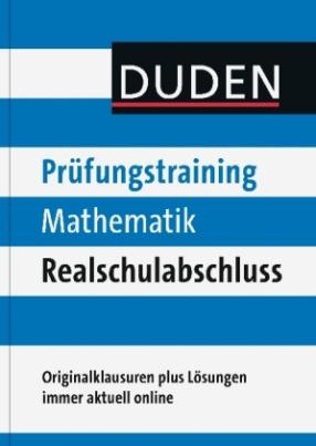 Duden Prüfungstraining Mathematik Realschulabschluss 2012