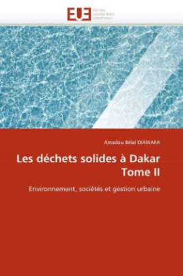 Les déchets solides à Dakar Tome II