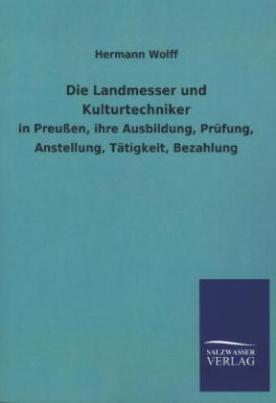 Die Landmesser und Kulturtechniker