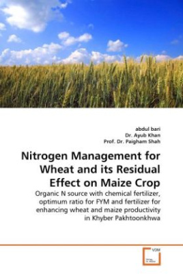 Nitrogen Management for Wheat and its Residual Effect on Maize Crop