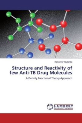 Structure and Reactivity of few Anti-TB Drug Molecules
