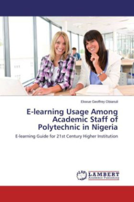 E-learning Usage Among Academic Staff of Polytechnic in Nigeria