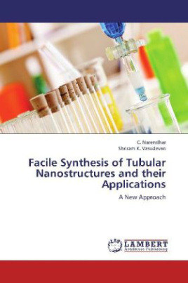 Facile Synthesis of Tubular Nanostructures and their Applications