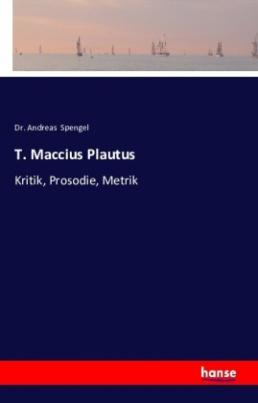 T. Maccius Plautus