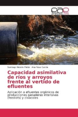 Capacidad asimilativa de ríos y arroyos frente al vertido de efluentes