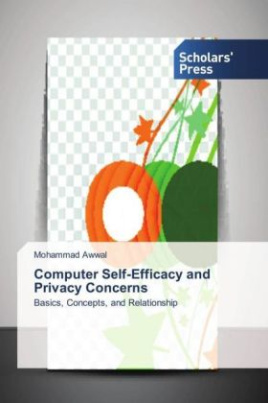 Computer Self-Efficacy and Privacy Concerns