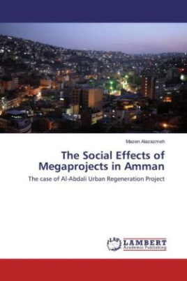 The Social Effects of Megaprojects in Amman