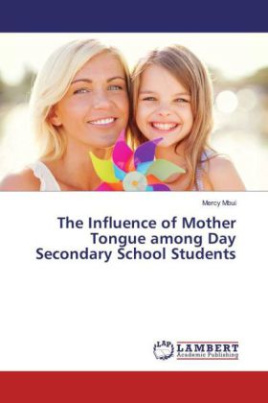 The Influence of Mother Tongue among Day Secondary School Students